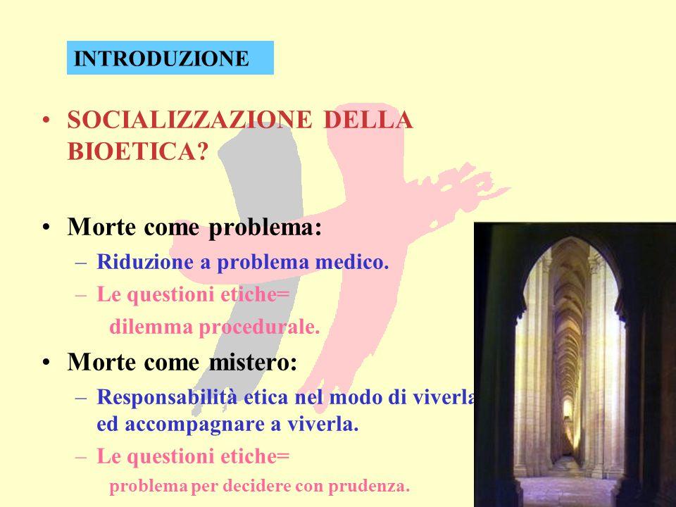 SOCIALIZZAZIONE DELLA BIOETICA