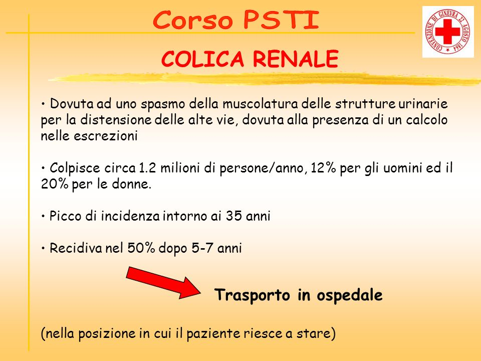 COLICA RENALE Trasporto in ospedale Corso PSTI