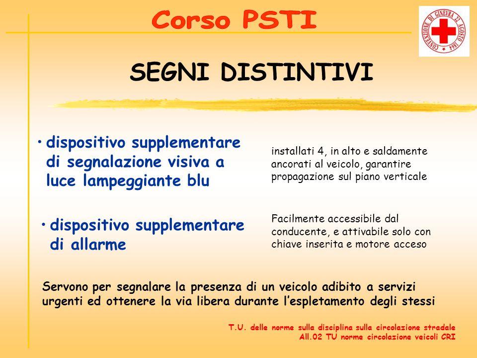 Corso PSTI SEGNI DISTINTIVI. dispositivo supplementare di segnalazione visiva a luce lampeggiante blu.