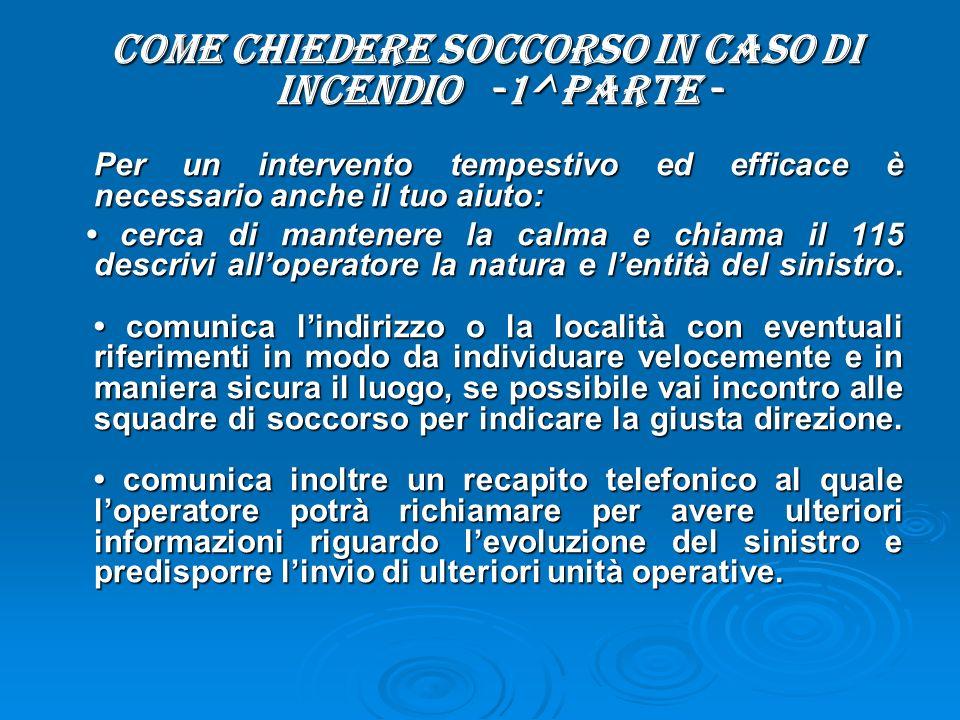 COME CHIEDERE SOCCORSO IN CASO DI INCENDIO -1^ Parte -