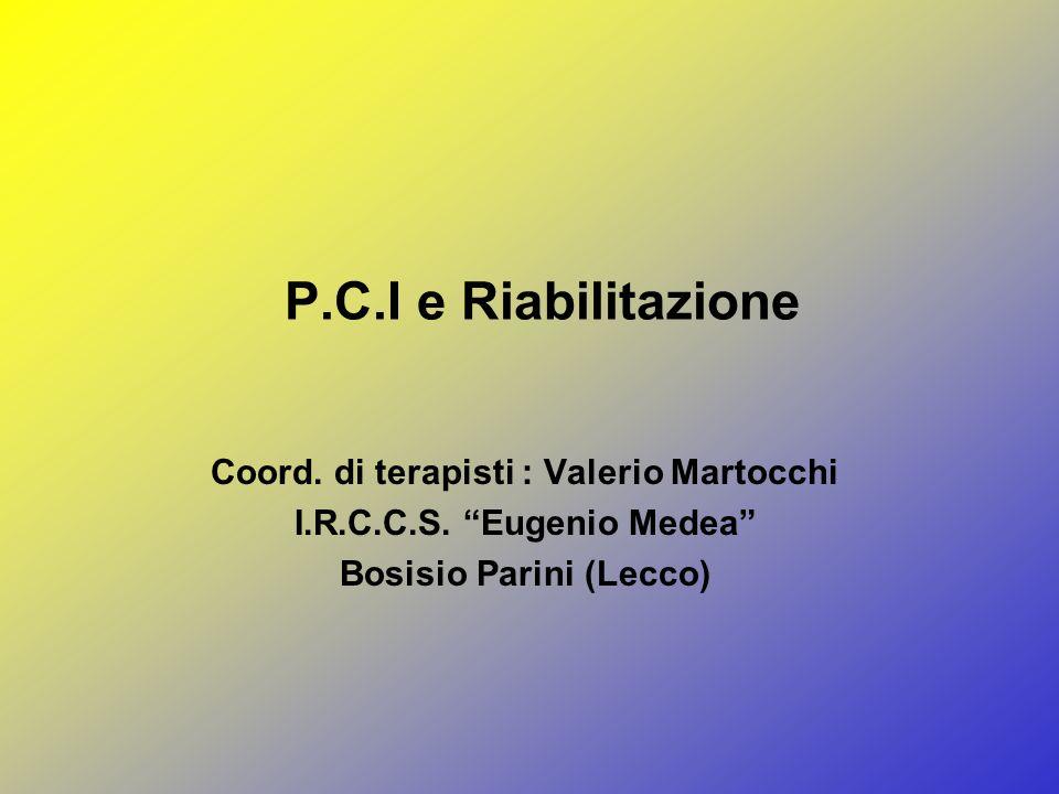 Coord. di terapisti : Valerio Martocchi Bosisio Parini (Lecco)