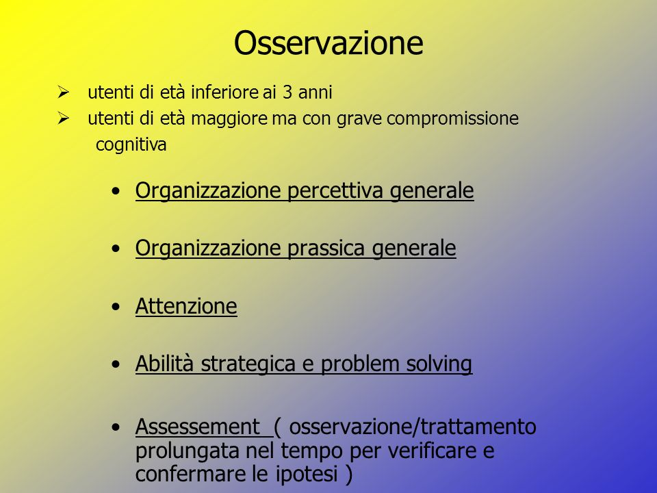 Osservazione Organizzazione percettiva generale