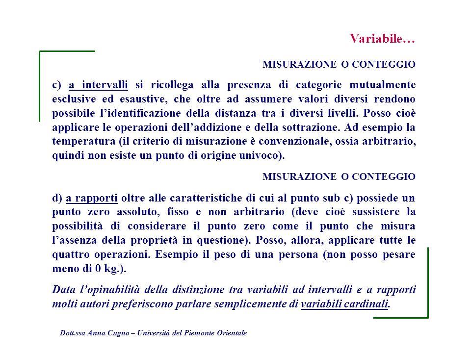 Variabile… MISURAZIONE O CONTEGGIO.