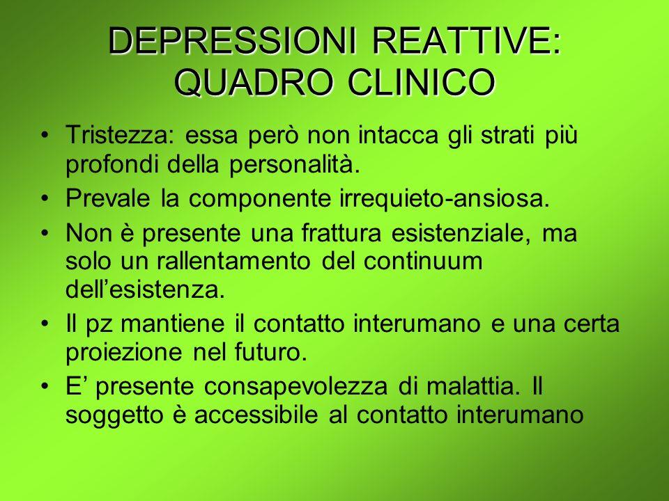 DEPRESSIONI REATTIVE: QUADRO CLINICO