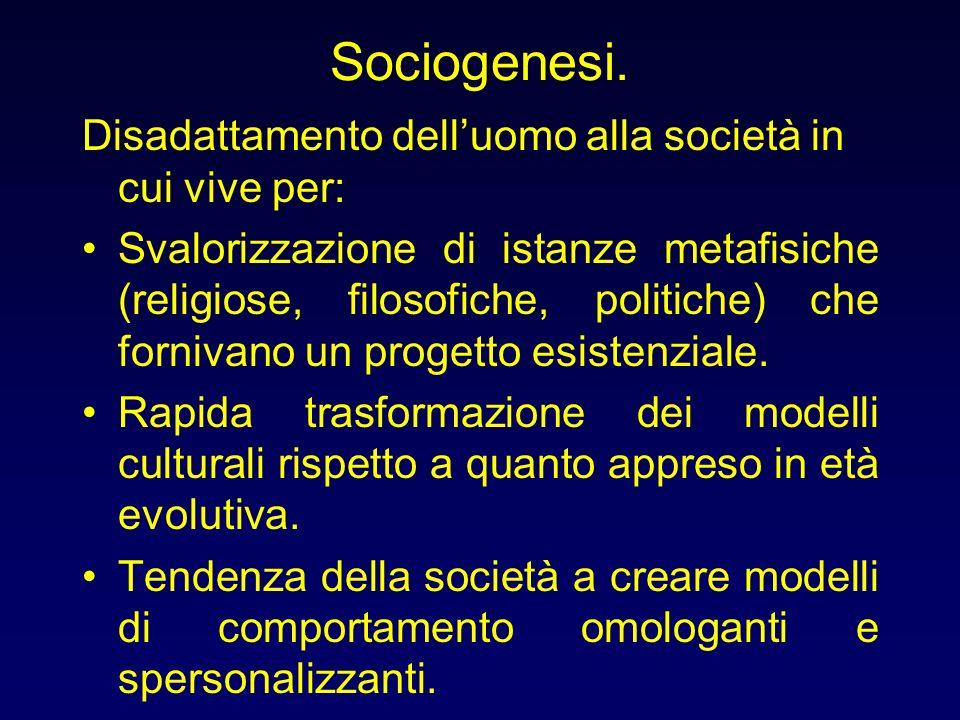 Sociogenesi. Disadattamento dell'uomo alla società in cui vive per: