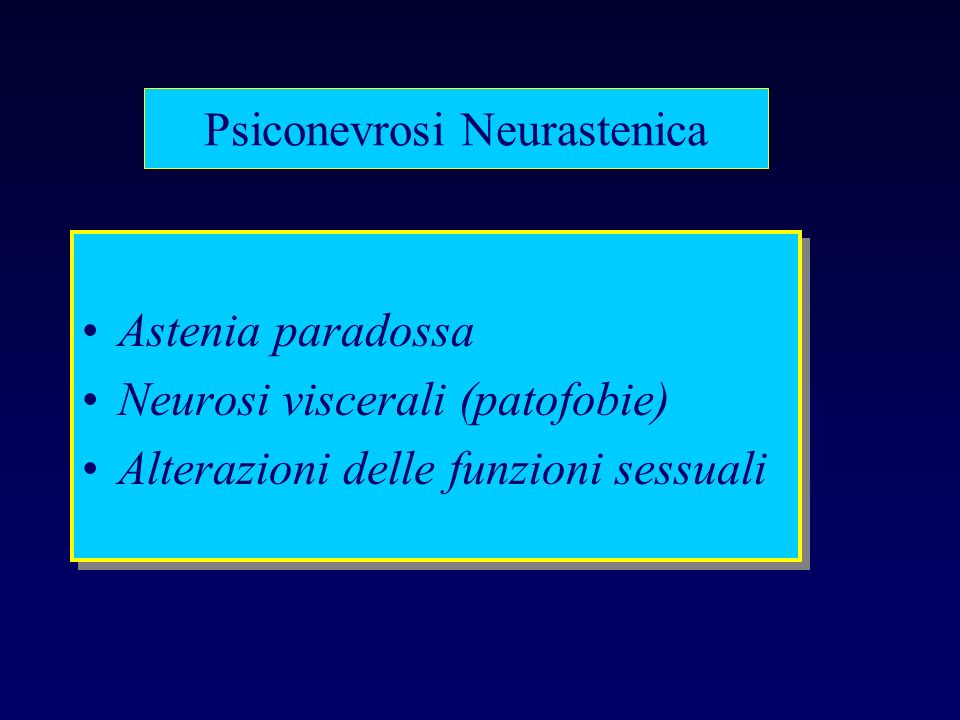 Psiconevrosi Neurastenica