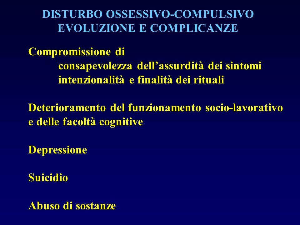 DISTURBO OSSESSIVO-COMPULSIVO EVOLUZIONE E COMPLICANZE