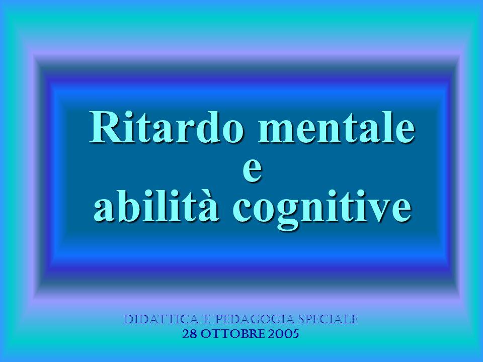 Ritardo mentale e abilità cognitive