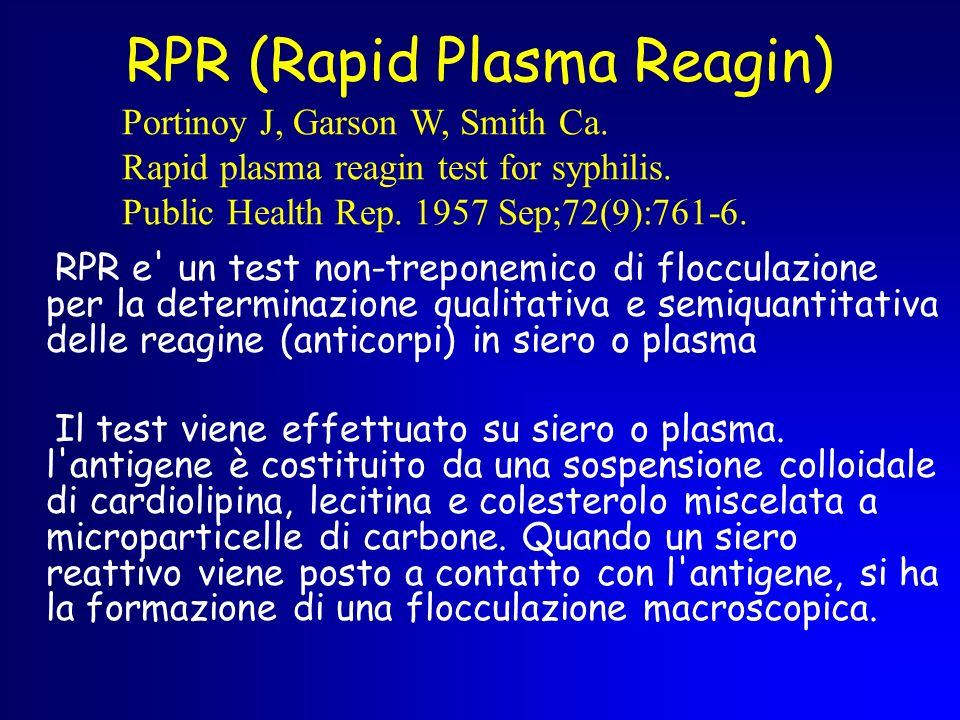 RPR (Rapid Plasma Reagin)