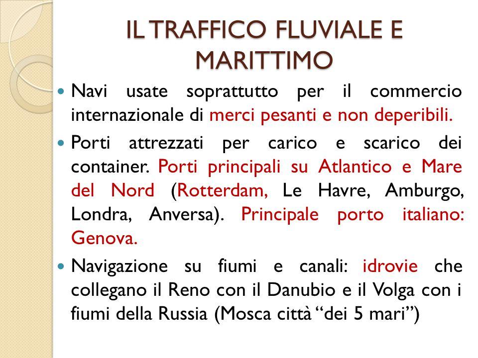 IL TRAFFICO FLUVIALE E MARITTIMO
