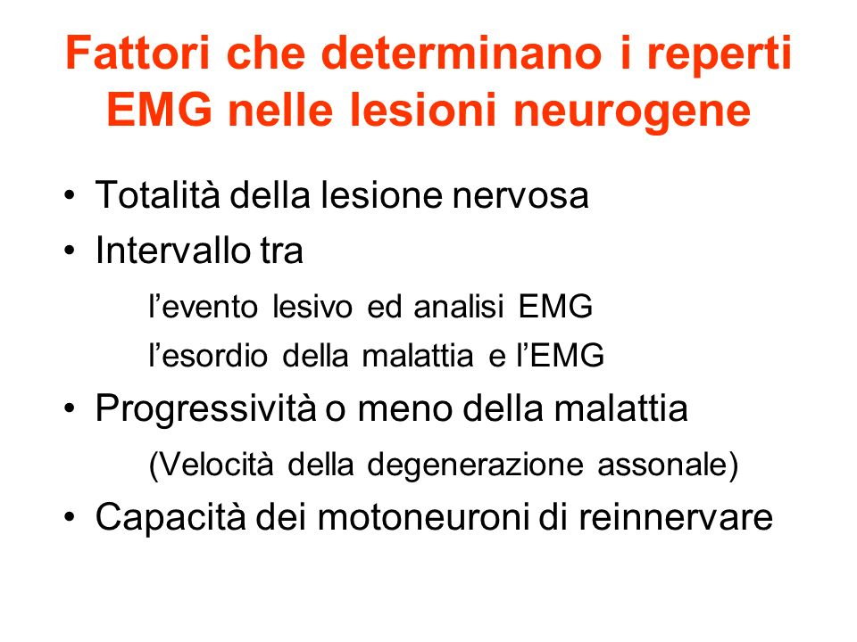 Fattori che determinano i reperti EMG nelle lesioni neurogene
