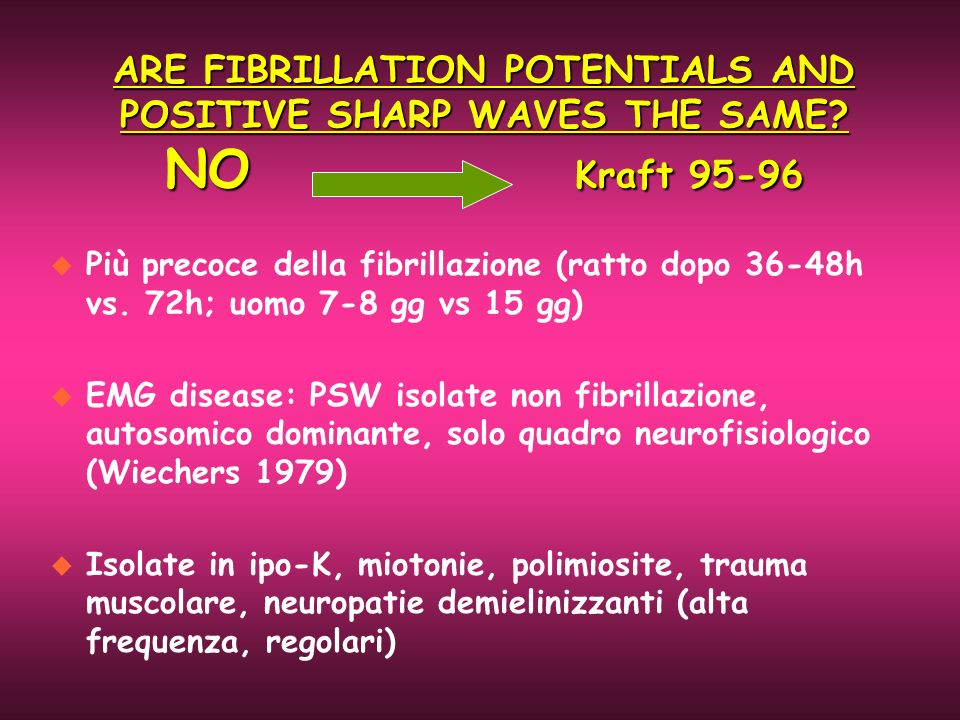 ARE FIBRILLATION POTENTIALS AND POSITIVE SHARP WAVES THE SAME