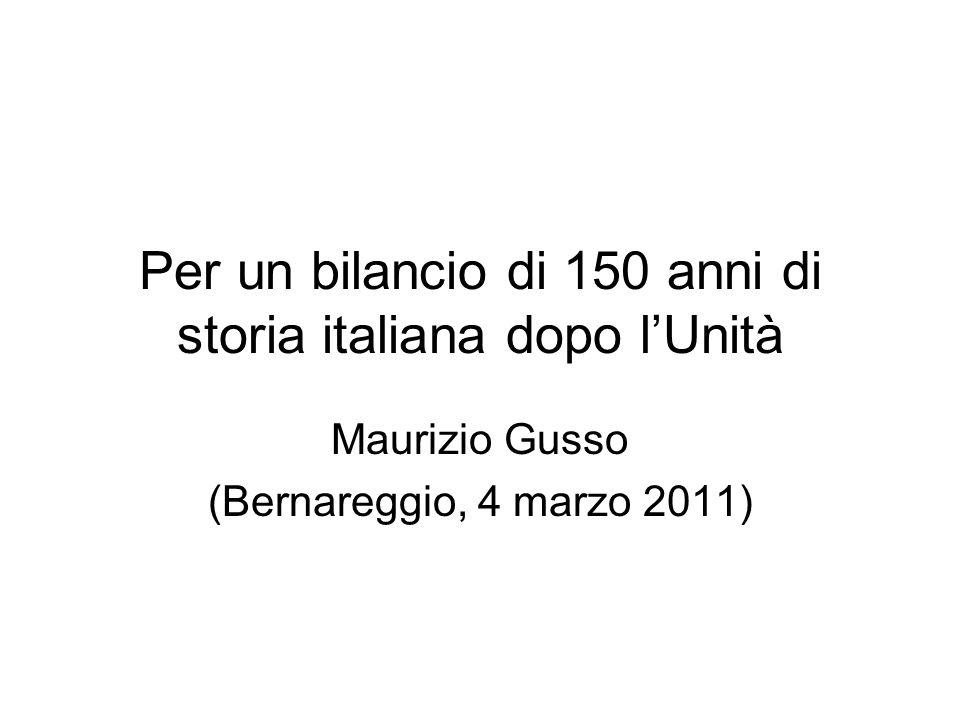 Per un bilancio di 150 anni di storia italiana dopo l'Unità