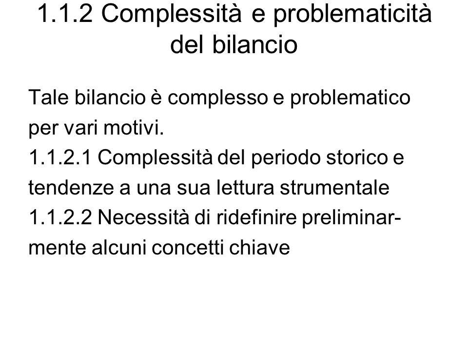 1.1.2 Complessità e problematicità del bilancio