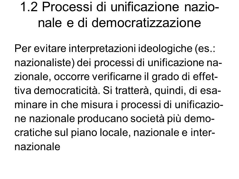 1.2 Processi di unificazione nazio-nale e di democratizzazione