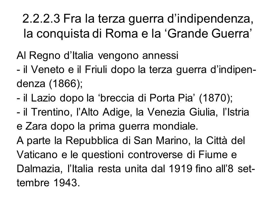 2.2.2.3 Fra la terza guerra d'indipendenza, la conquista di Roma e la 'Grande Guerra'