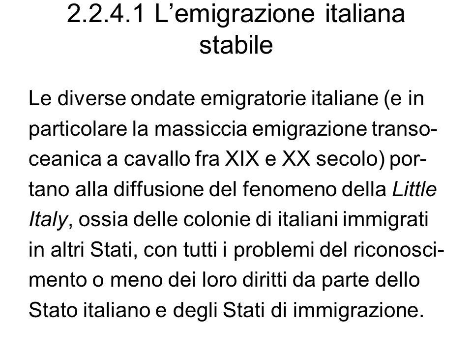 2.2.4.1 L'emigrazione italiana stabile