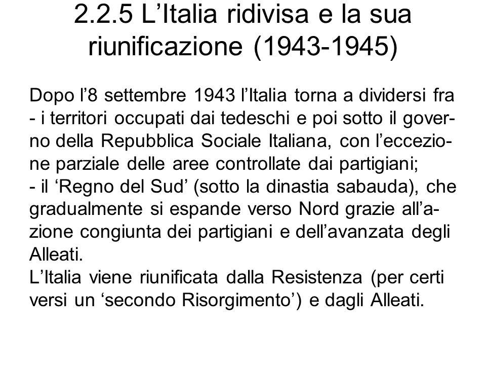 2.2.5 L'Italia ridivisa e la sua riunificazione (1943-1945)