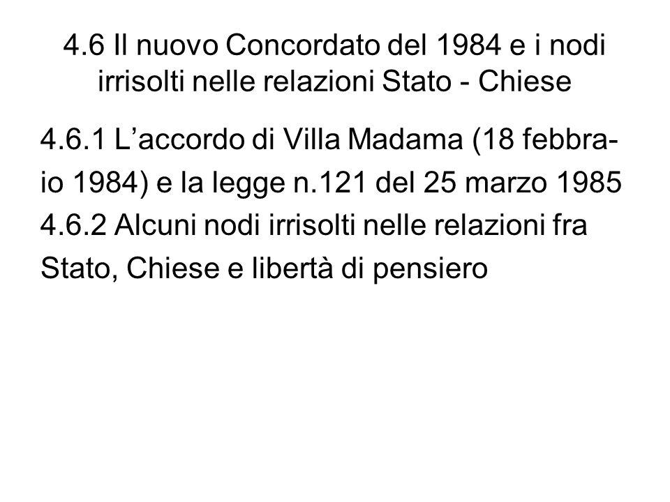 4.6 Il nuovo Concordato del 1984 e i nodi irrisolti nelle relazioni Stato - Chiese