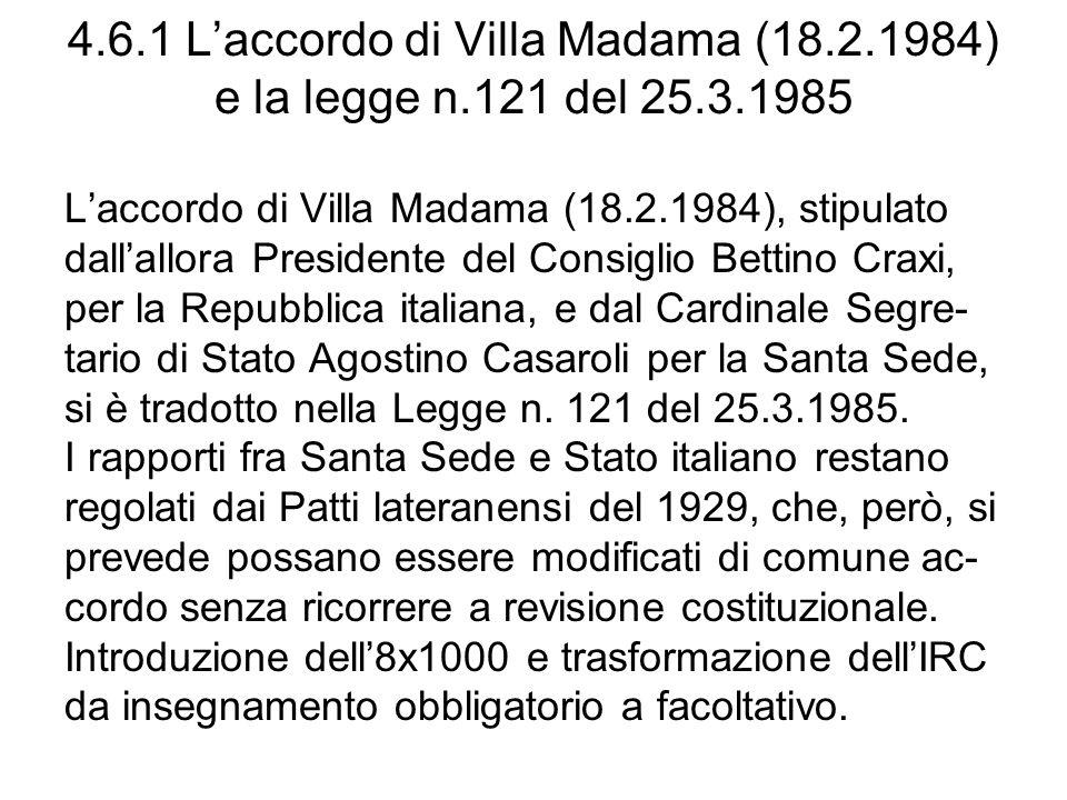 4. 6. 1 L'accordo di Villa Madama (18. 2. 1984) e la legge n