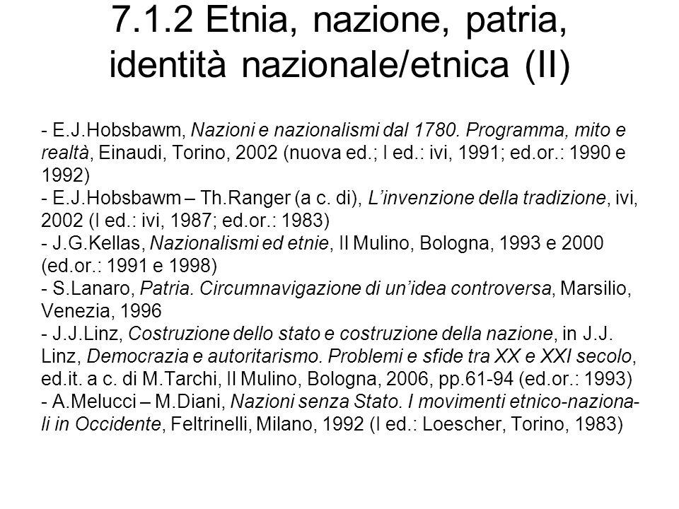 7.1.2 Etnia, nazione, patria, identità nazionale/etnica (II)