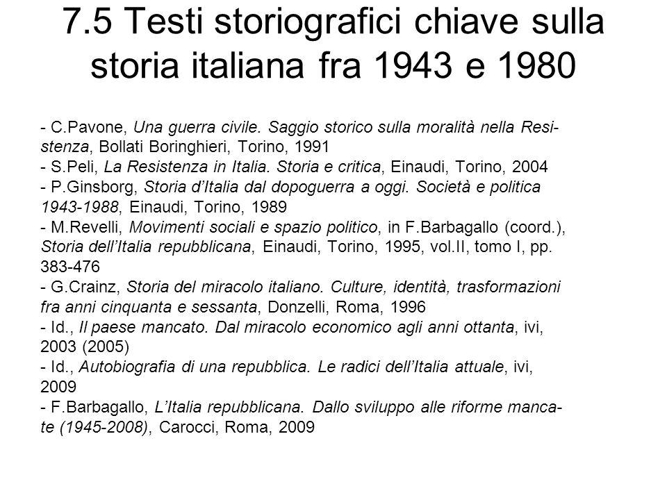 7.5 Testi storiografici chiave sulla storia italiana fra 1943 e 1980