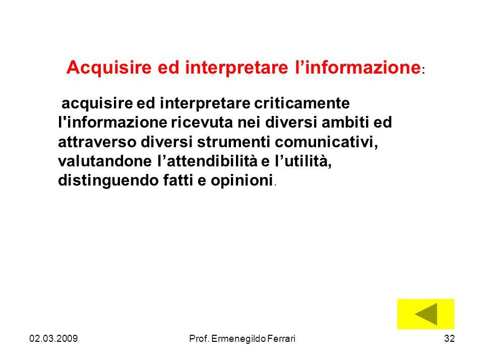 Acquisire ed interpretare l'informazione: