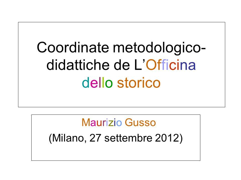 Coordinate metodologico-didattiche de L'Officina dello storico