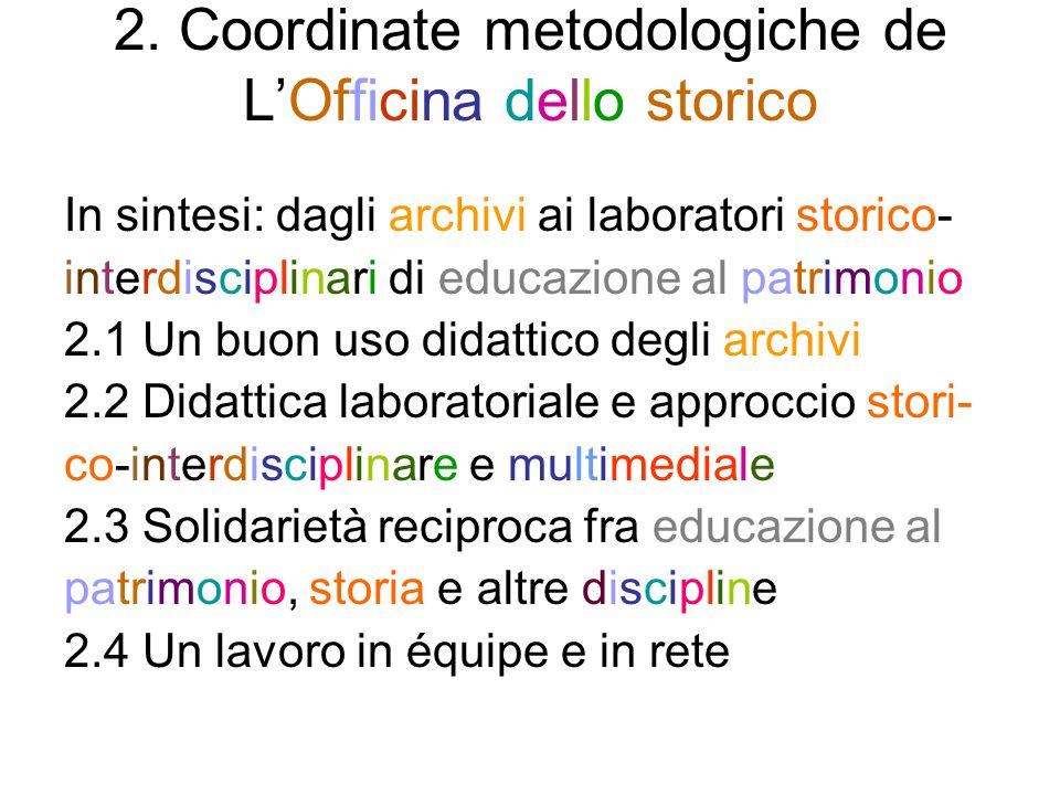 2. Coordinate metodologiche de L'Officina dello storico
