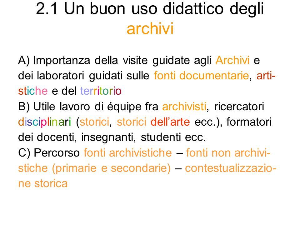 2.1 Un buon uso didattico degli archivi