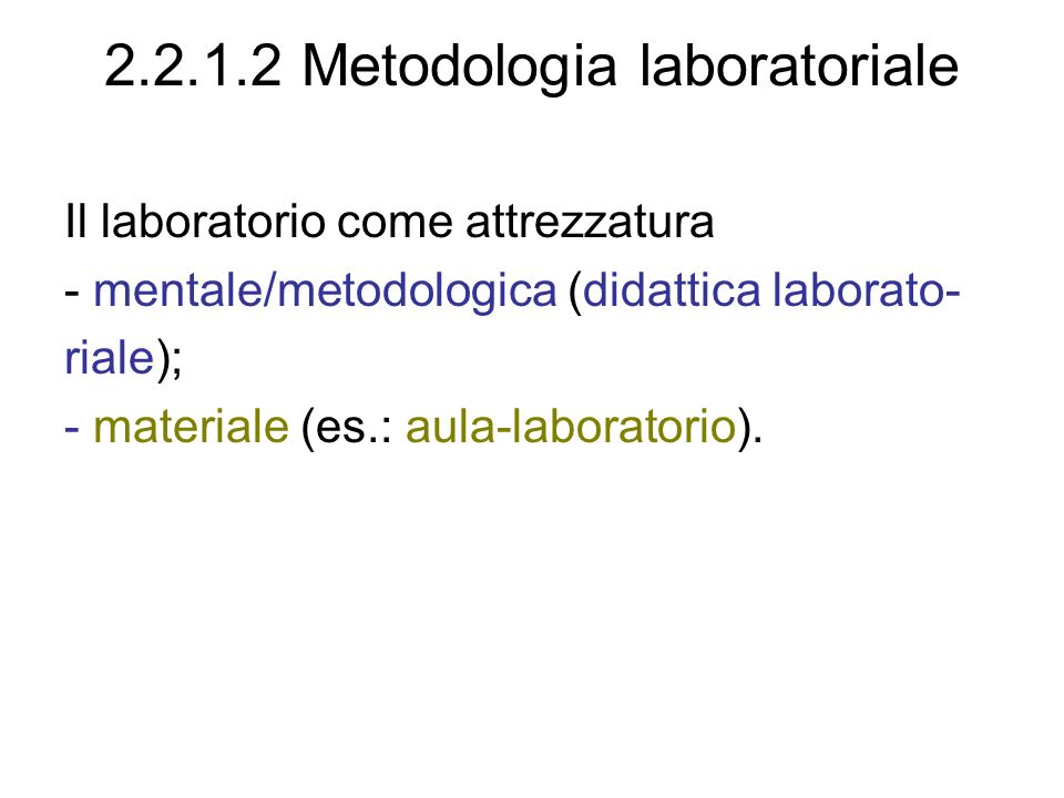 2.2.1.2 Metodologia laboratoriale