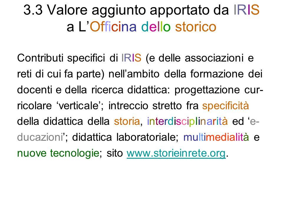 3.3 Valore aggiunto apportato da IRIS a L'Officina dello storico