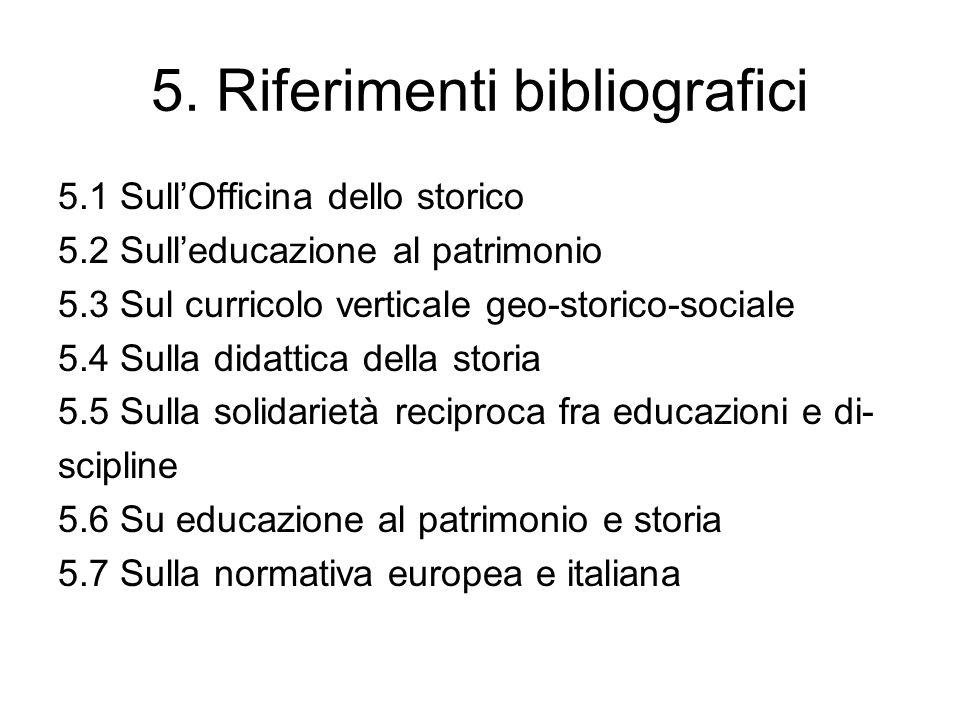 5. Riferimenti bibliografici