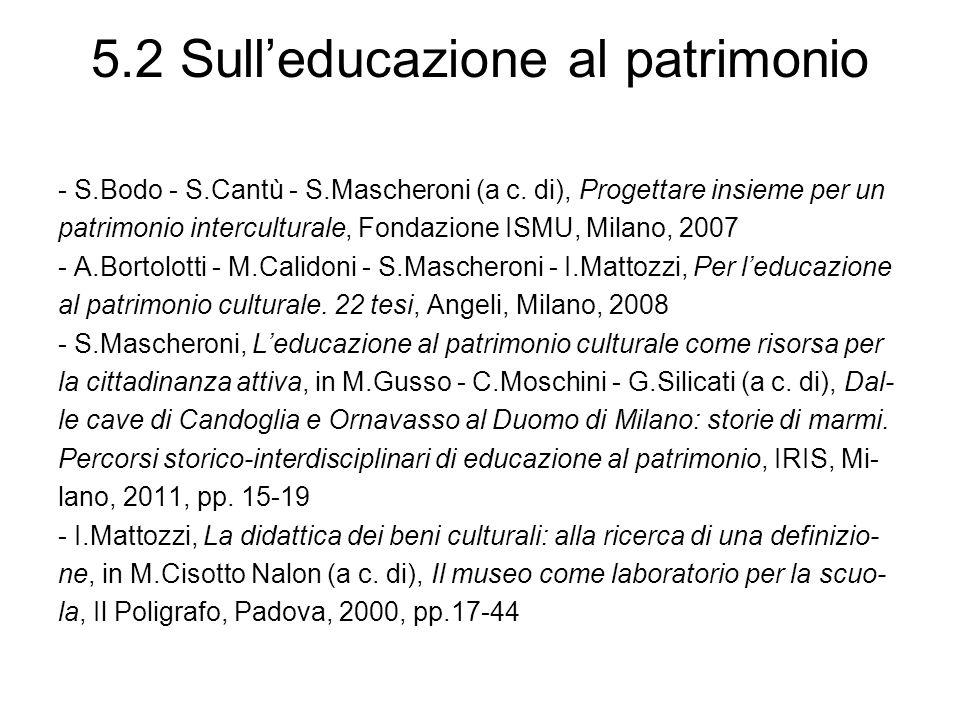 5.2 Sull'educazione al patrimonio