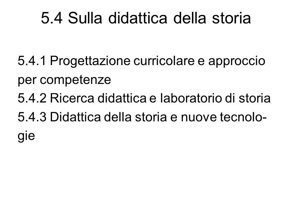 5.4 Sulla didattica della storia