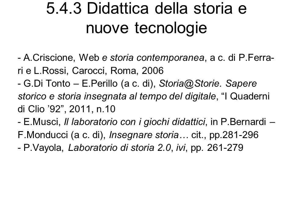 5.4.3 Didattica della storia e nuove tecnologie