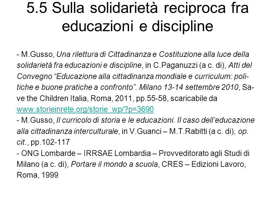 5.5 Sulla solidarietà reciproca fra educazioni e discipline