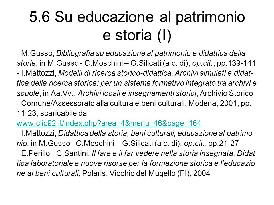 5.6 Su educazione al patrimonio e storia (I)