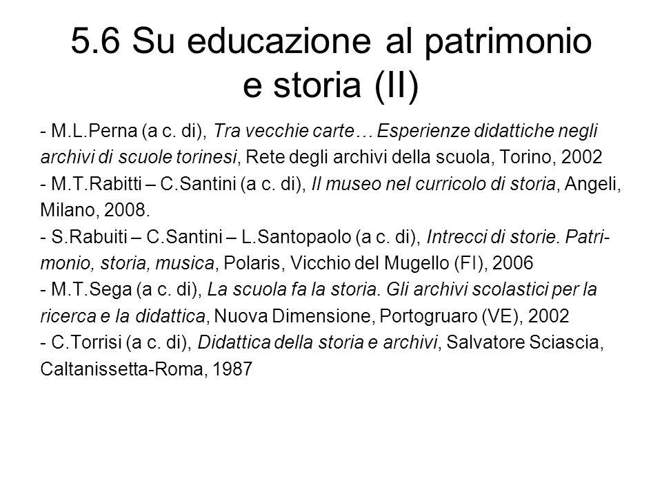 5.6 Su educazione al patrimonio e storia (II)