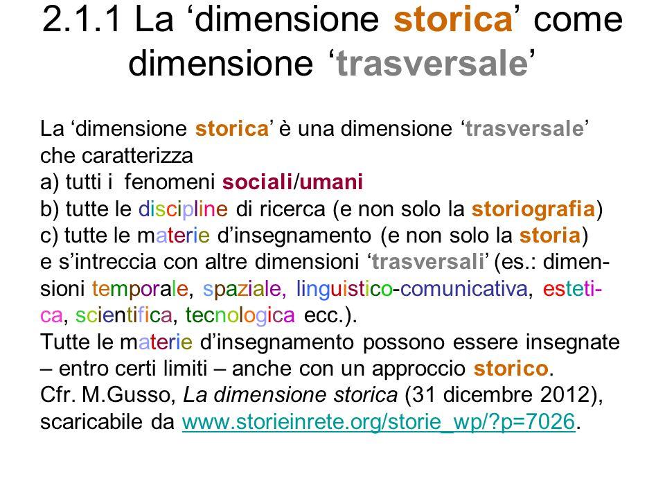 2.1.1 La 'dimensione storica' come dimensione 'trasversale'