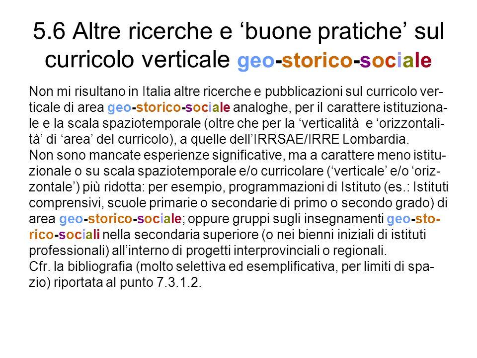 5.6 Altre ricerche e 'buone pratiche' sul curricolo verticale geo-storico-sociale
