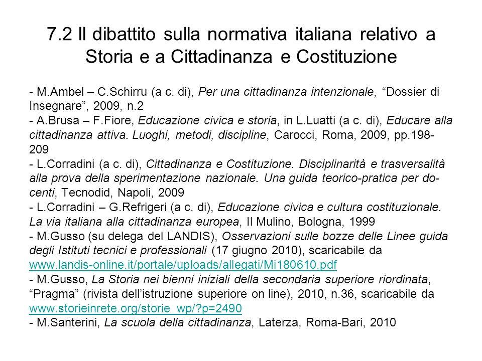 7.2 Il dibattito sulla normativa italiana relativo a Storia e a Cittadinanza e Costituzione