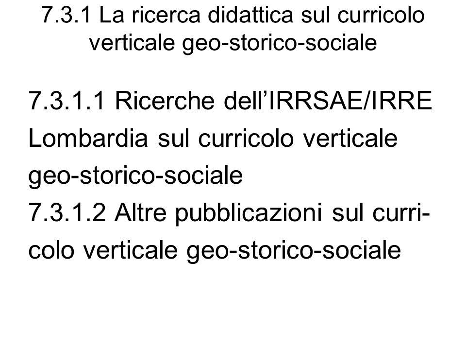 7.3.1 La ricerca didattica sul curricolo verticale geo-storico-sociale