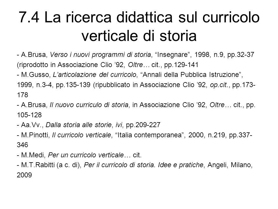 7.4 La ricerca didattica sul curricolo verticale di storia