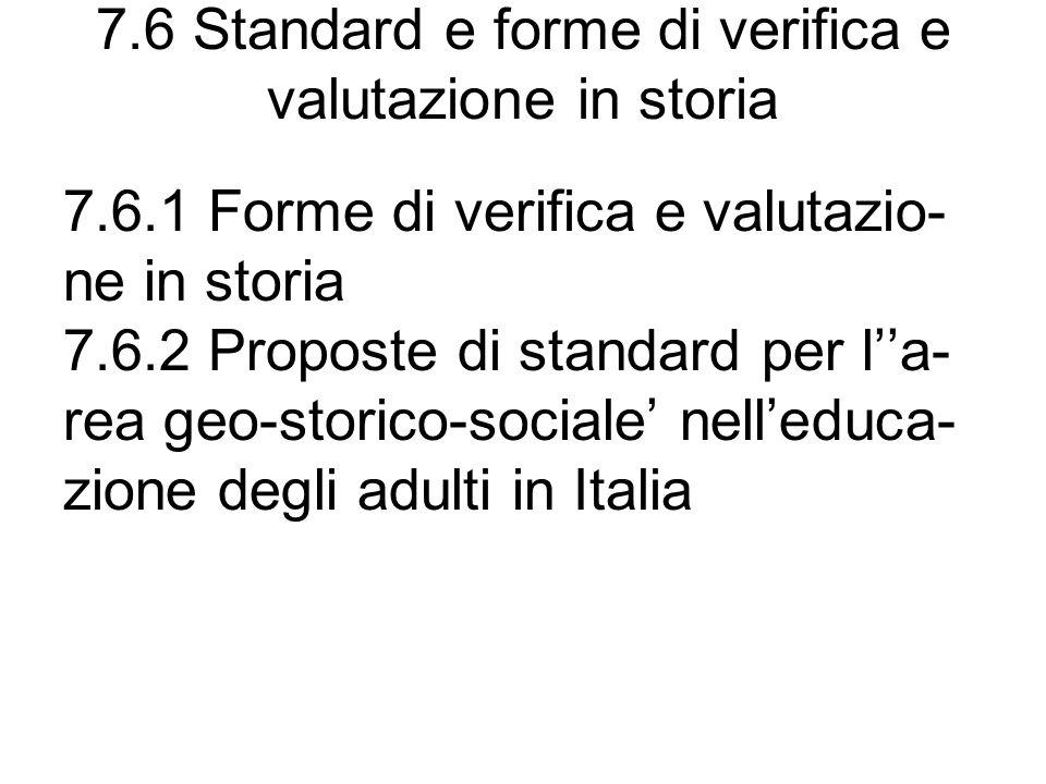 7.6 Standard e forme di verifica e valutazione in storia