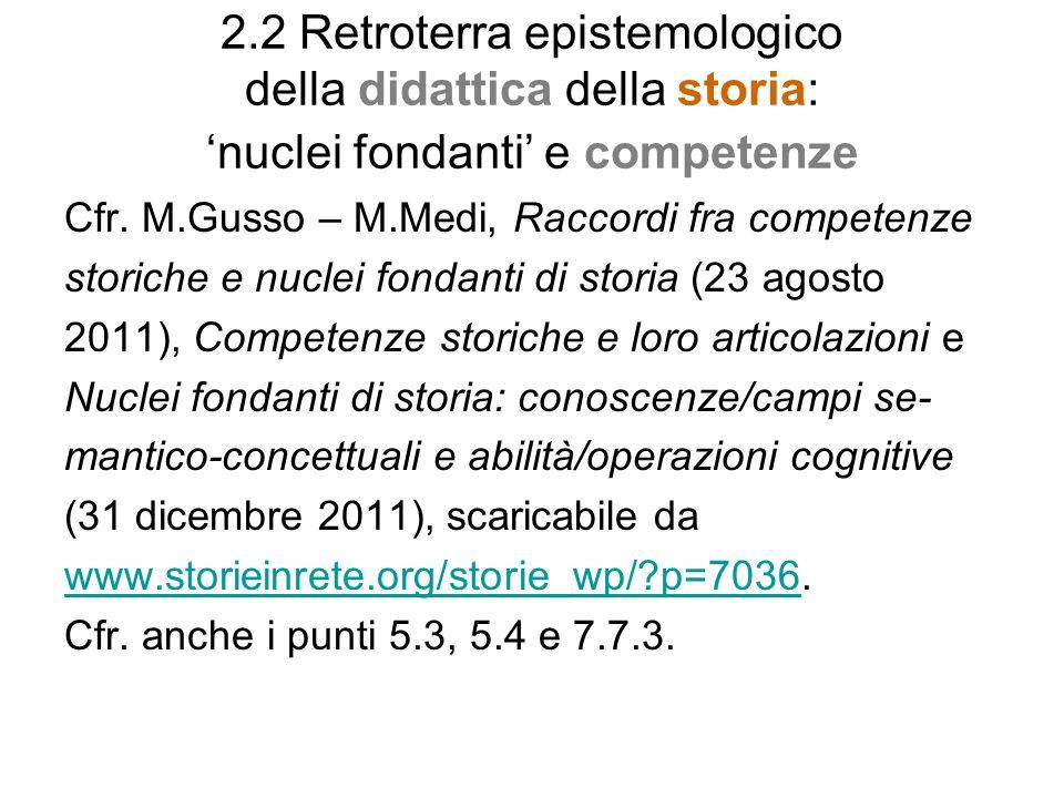 2.2 Retroterra epistemologico della didattica della storia: 'nuclei fondanti' e competenze