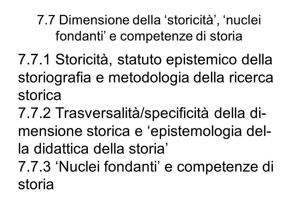 7.7.1 Storicità, statuto epistemico della