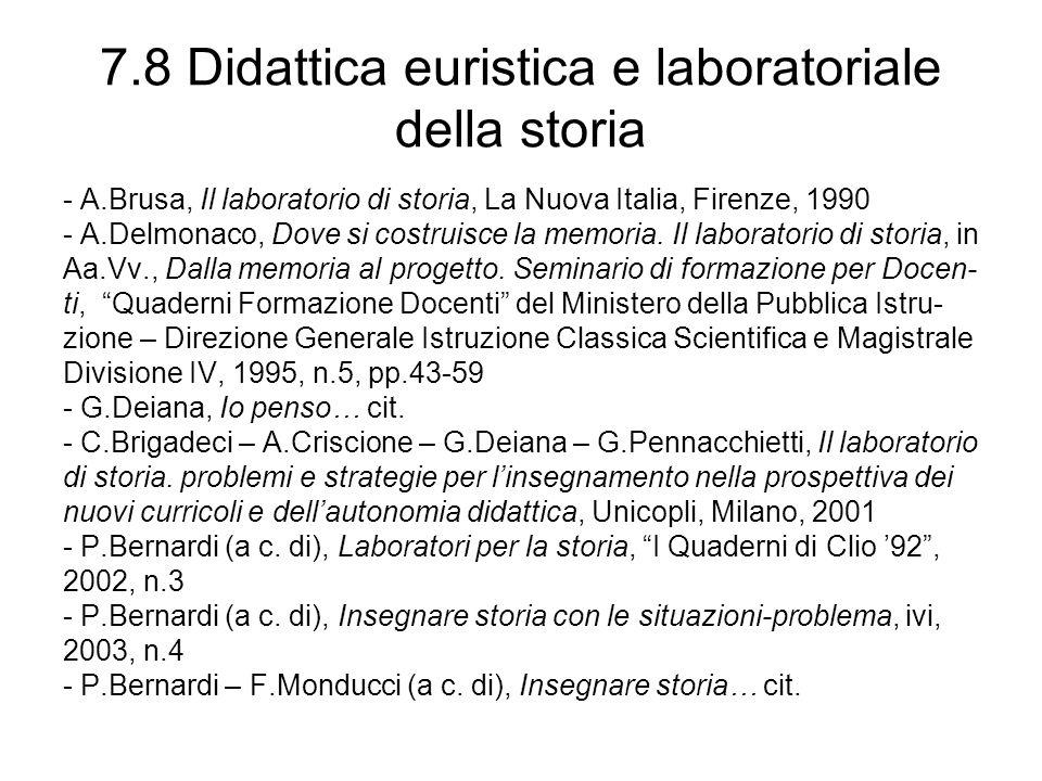 7.8 Didattica euristica e laboratoriale della storia
