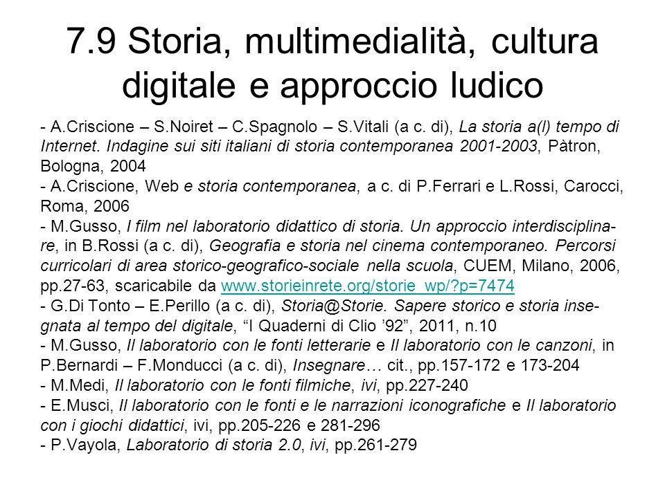 7.9 Storia, multimedialità, cultura digitale e approccio ludico