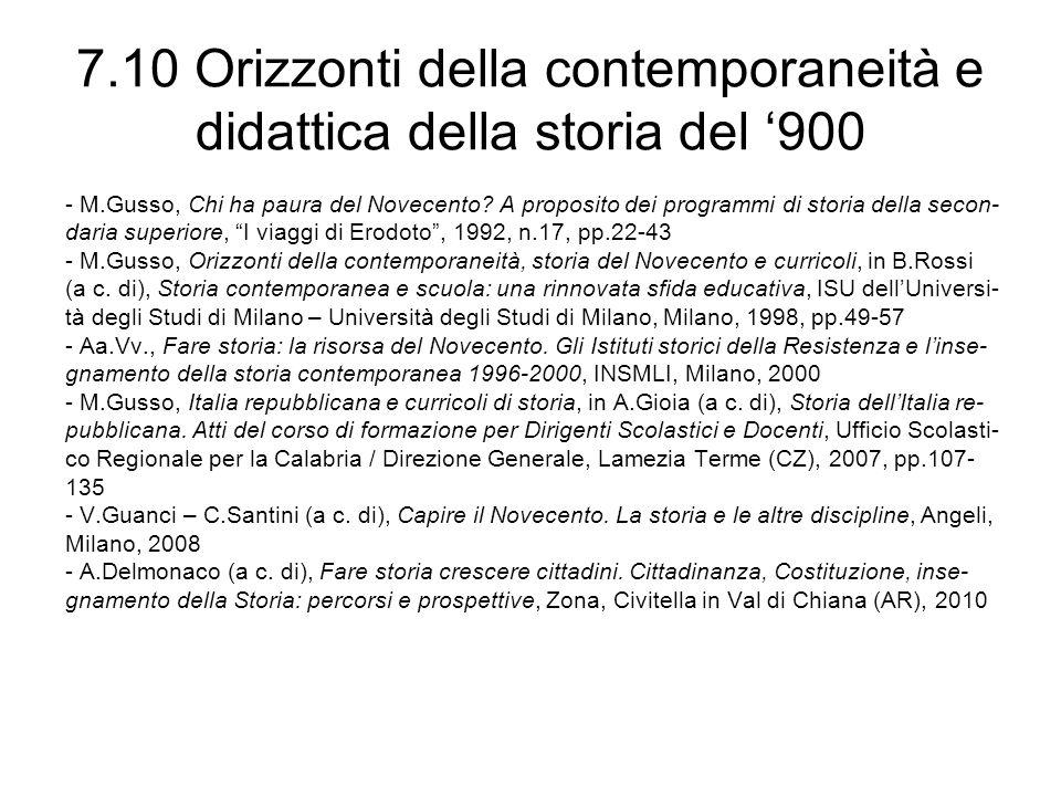 7.10 Orizzonti della contemporaneità e didattica della storia del '900